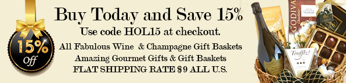 15 Percent off All Wine and Champagne Gift Baskets plus Flat Rate Shipping in the U.S.