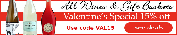 Valentines Special 15% Off All Wines and Gift Baskets